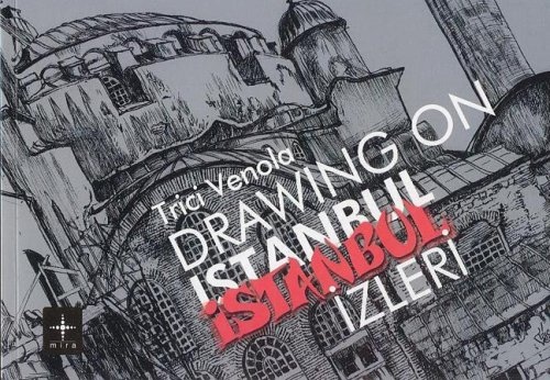 TRICI VENOLA Drawing on Istanbul