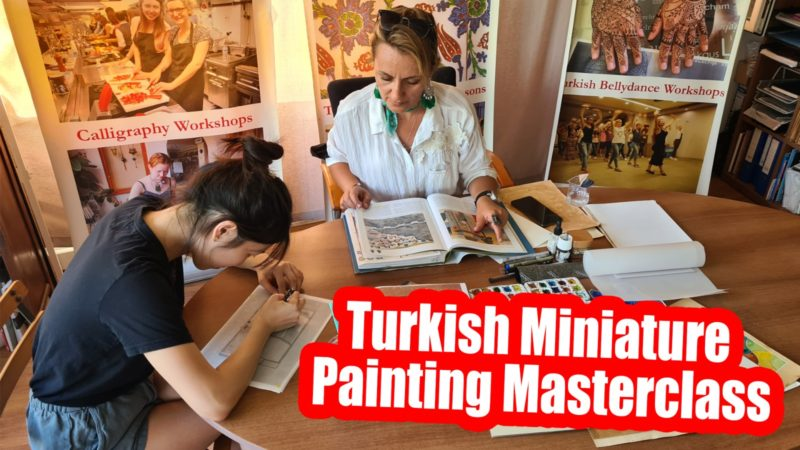Traditional Turkish Miniature & Paintings Workshop